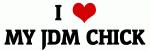 I Love MY JDM CHICK