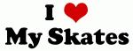 I Love My Skates
