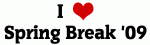I Love Spring Break '09
