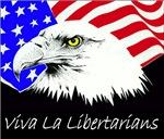 Viva La Libertarians