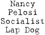 Nancy Pelosi Lap Dog