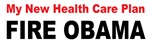 Anti Obama new health care