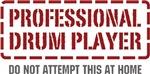 Professional Drum Player