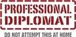 Professional Diplomat