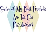 Some of My Best Friends Are Tai Chi Practitioners