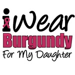 I Wear Burgundy For My Daughter T-Shirts & Gifts