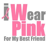 I Wear Pink For My Best Friend T-Shirts & Gifts