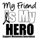Melanoma Hero (Friend) T-Shirts & Gifts