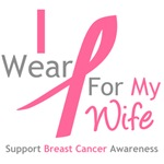 I Wear Pink For My Wife Shirts, Tees & Gifts