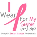I Wear Pink For My Sister-in-Law Shirts & Gifts