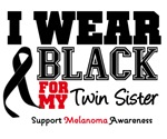Melanoma I Wear Black For My Twin Sister Shirts