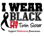 Melanoma I Wear Black For My Twin Sister Shirts