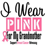 Breast Cancer I Wear Pink For My Grandmother Shirt