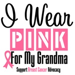 Breast Cancer I Wear Pink For My Grandma Shirts