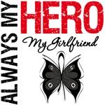 Melanoma Always My Hero My Girlfriend T-Shirts