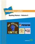 cafepress-o-pedia: Speling Humor - Volume V