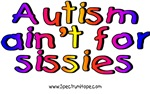 Autism Ain't For Sissies