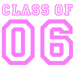 Class of 06 (pink)