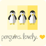 Penguins. Lovely.