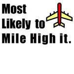 Most Likely To Grad Gifts, Mile High T-shirts