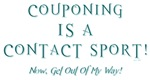 COUPONING IS A...