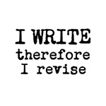 I Write therefore I revise