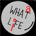 OYOOS What A Life design