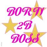 OYOOS Born 2B Boss Pink design