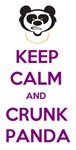 Keep Calm and Crunk Panda