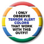I Only Observe Terror Alert Colors