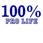 100% pro life