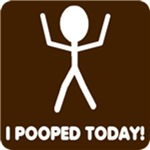 I Pooped Today T-shirt