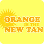 Orange is the New Tan T-Shirt