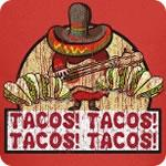 Tacos! Tacos! Tacos! Tacos! T-Shirt