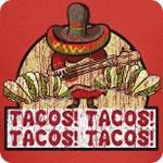 Tacos! Tacos! Tacos! Tacos! T-Shirt