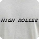 High Roller T-Shirt