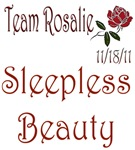 BD- Team Rosalie- Sleeples Beauty