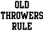 Old Throwers Rule