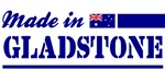 Made in Gladstone