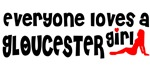 Everyone loves a Gloucester girl