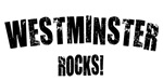 Westminster Rocks!