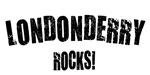 Londonderry Rocks!