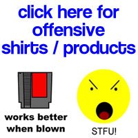 Offensive T-Shirts