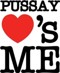 Pussay Love's Me