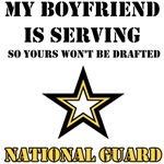 National Guard - My Boyfriend is serving so yours
