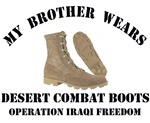 MY BROTHER WEARS DESERT COMBAT BOOTS