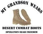 My Grandson wears desert combat boots OIF Military
