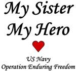 My Sister, My Hero OEF Navy