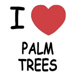 I heart palm trees