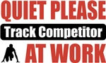 Quiet Please Track Competitor At Work